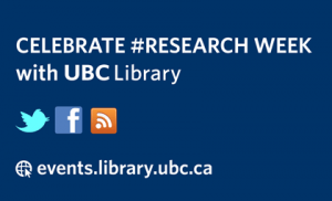 UBC Library Celebrates Research Week 2012