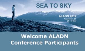 UBC Library welcomes ALADN 2012: Sea to Sky