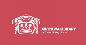 Indigenous Scholarship at Xwi7xwa Library