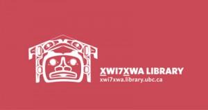 Indigenous Scholarship at Xwi7xwa Library