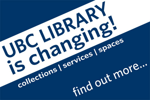 Changes at UBC Library