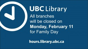 UBC Library closed on Family Day, February 11