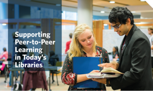 Supporting peer-to-peer learning in today's libraries