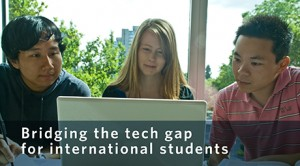 Bridging the tech gap for international students