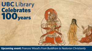 Buddhism, Christianity and the Silk Road: A talk with Dr. Frances Wood