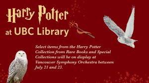 UBC Library's Harry Potter Collection at Vancouver Symphony Orchestra