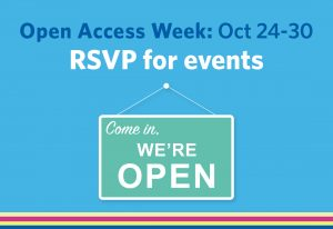 Join us for Open Access Week!