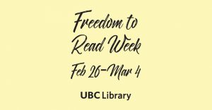 Freedom to Read Week at UBC Library
