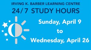24-7 hours at the Irving K. Barber Learning Centre