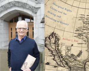 Arthur Ray wins the 2017 Canada Prize in Humanities and Social Sciences