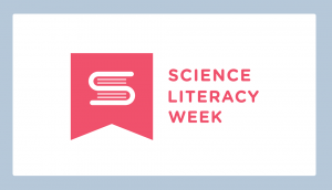 Science Literacy Week 2017