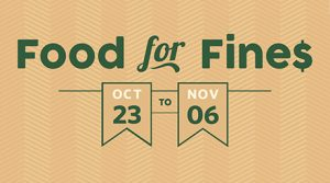 Food for Fines 2017 runs until November 6