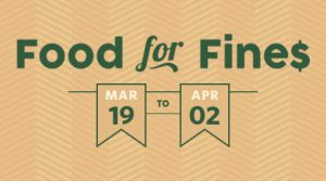 Food for Fines 2018 runs from March 19 until April 2