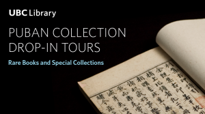 Join us for an introductory tour of the Puban Collection at Rare Books and Special Collections