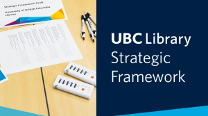 UBC Library's new Strategic Framework