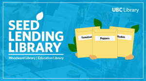UBC Seed Lending Library is building a budding community