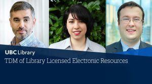 Join us for a discussion on text and data mining of UBC Library licensed electronic resources