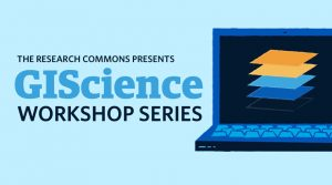 GIScience Workshop Series