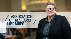 Dr. Susan E. Parker elected to the Association of Research Libraries' Board of Directors