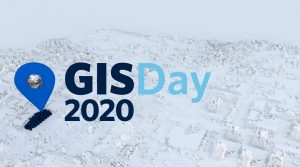 GIS Day and GeoAwareness Week 2020