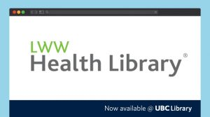UBC Library subscribes to LWW Health Library to address course needs for e-books