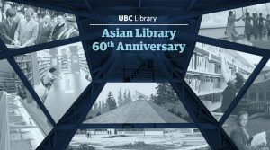 Celebrating 60 years of the Asian Library at UBC
