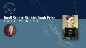 Dr. Lara Campbell wins the 2021 Basil Stuart-Stubbs Prize for her examination of the complex history of suffrage in British Columbia.