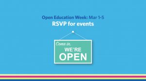 Open Education Week: March 1-5